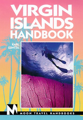 Moon Handbooks: Virgin Islands (1st Ed.)