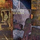 echange, troc Hurleurs - Ciel D'Encre