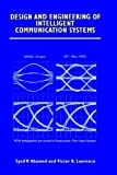 img - for Design and Engineering of Intelligent Communication Systems book / textbook / text book