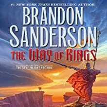 The Way of Kings: Book One of The Stormlight Archive (       UNABRIDGED) by Brandon Sanderson Narrated by Kate Reading, Michael Kramer