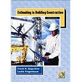 Estimating in Building Construction (6th Edition) ~ Frank R. Dagostino