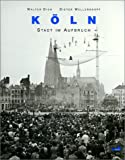 Köln. Stadt im Aufbruch.