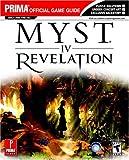 Myst IV: Revelation (Prima Official Game Guide)