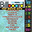 Billboard Top Movie Hits: 1940s (Soundtrack Anthology)