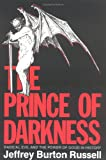 The Prince of Darkness: Radical Evil and the Power of Good in History (0801480566) by Jeffrey Burton Russell