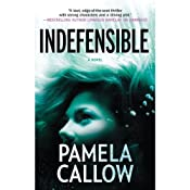 Indefensible | [Pamela Callow]