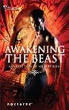 Awakening the Beast (Silhouette Nocturne)