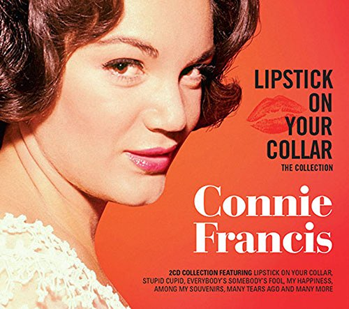 Connie Francis - Lipstick On Your Collar - The Collection - Zortam Music