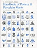 A Handbook of Pottery and Porcelain Marks: The Definitive Fifth Edition
