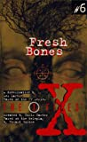 X Files YA #06 Fresh Bones (0064471802) by Martin, Les