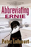 Abbreviating Ernie:: A Novel