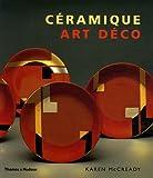 echange, troc Karen McCready - Céramique Art Déco