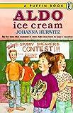 Aldo Ice Cream (Puffin story books) (014034084X) by Hurwitz, Johanna