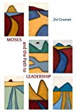 Moses and the Path to Leadership