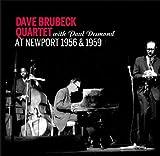 echange, troc The Dave Brubeck Quartet & Paul Desmond - At Newport 1956 & 1959