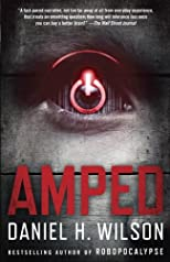Amped: A Novel