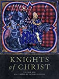 Knights of Christ (Trade Editions) (1841761184) by Wise, Terence