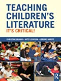 Teaching Childrens Literature: Its Critical!