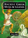 Ancient Greek Myths (Myths & Legends...