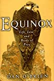 Equinox: Life, Love, and Birds of Prey