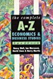 img - for The Complete A-Z Economics and Business Studies Handbook (Complete A-Z Handbooks) book / textbook / text book