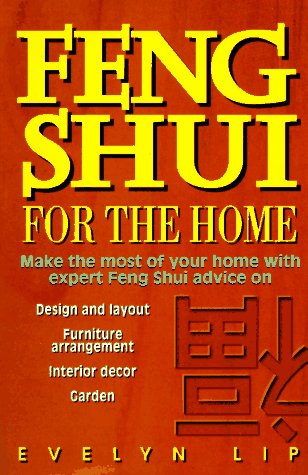 Feng Shui for the Home, Evelyn Lip