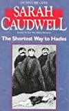 The Shortest Way to Hades (0440212332) by Caudwell, Sarah