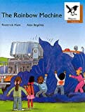 Oxford Reading Tree: Stage 8: Magpie Readers: the Rainbow Machine (Oxford Reading Tree)