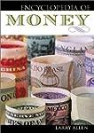 Encyclopedia Of Money   Pb