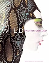 Free Wild: Fashion Untamed (Metropolitan Museum of Art Series) Ebooks & PDF Download