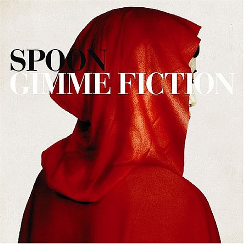 Album Art for GIMME FICTION by Spoon