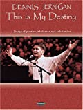 img - for Dennis Jernigan - This Is My Destiny book / textbook / text book