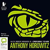 Crocodile Tears: Alex Rider Series, Book 8 | Anthony Horowitz