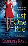 Just One Bite (A Dead-End Dating Novel) (0345503651) by Raye, Kimberly