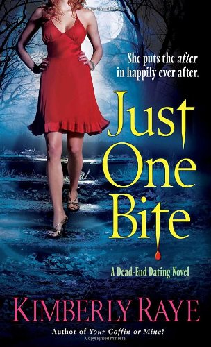 Image of Just One Bite (Dead End Dating, Book 4)