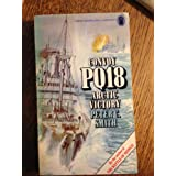 Arctic Victory: Story of Convoy PQ18by Peter C. Smith
