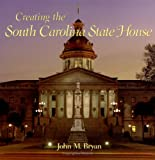 Creating the South Carolina State House