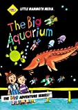 The Big Aquarium