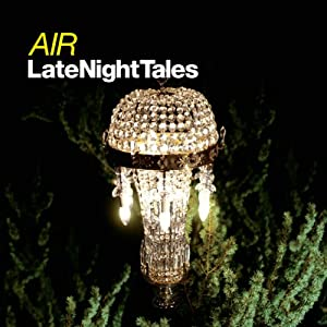 Air: Late Night Tales