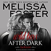 Wild Boys After Dark: Jackson: Wild Billionaires After Dark, Book 3 | Melissa Foster