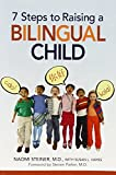 img - for 7 Steps to Raising a Bilingual Child book / textbook / text book
