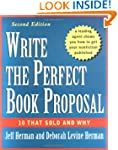 Write the Perfect Book Proposal: 10 T...
