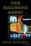 The Bangkok Asset: A novel