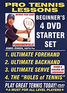 PRO TENNIS LESSONS, BEGINNERS 4 DVD TENNIS STARTER SET! INCLUDES: ULTIMATE FOREHAND, ULTIMATE BACKHAND, ULTIMATE SERVE, RULES OF TENNIS.