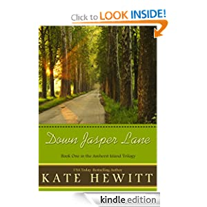 Free Kindle Book: Down Jasper Lane (Amherst Island Trilogy), by Kate Hewitt. Publisher: Kate Hewitt (October 11, 2011)