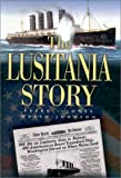 The Lusitania Story (1591144736) by Peeke, Mitch
