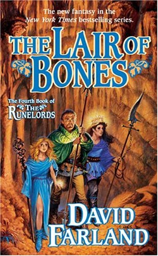 The Lair of Bones (Runelords), David Farland