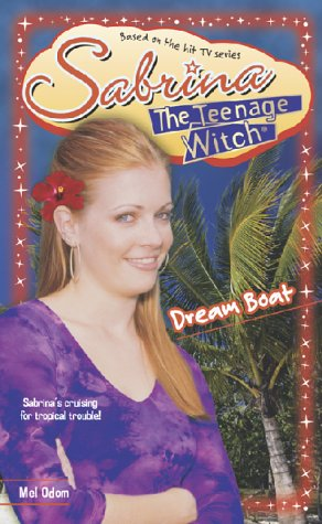 Dream Boat: No. 40 (Sabrina, the Teenage Witch), Buch