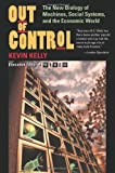 Out of Control: The New Biology of Machines, Social Systems and the Economic World (0201483408) by Kelly, Kevin
