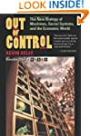 Out of Control: The New Biology of Ma...